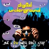 ..Cuz A D.U. Party Don't Stop! Lyrics Digital Underground