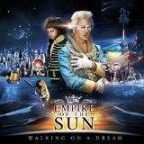 Walking On A Dream Lyrics Empire Of The Sun