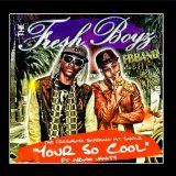Miscellaneous Lyrics Freshboyz