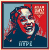 The Audacity Of Hype Lyrics Jello Biafra And The Guantanamo School Of Medicine