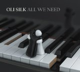All We Need Lyrics Oli Silk