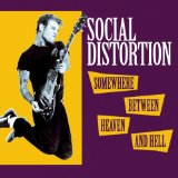 Heaven Somewhere Hell Lyrics Social Distortion