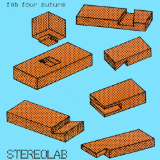 Fab Four Suture Lyrics Stereolab