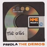 Payola: The Demos Lyrics The Cribs