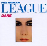 Dare Lyrics The Human League