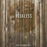 Reckless Lyrics Adam Fischer