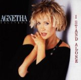 I Stand Alone Lyrics Agnetha Faltskog