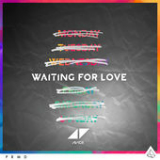 Waiting for Love (Single) Lyrics Avicii