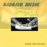 Cook the Beans  Lyrics Bargain Music