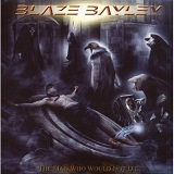 Man Who Would Not Die Lyrics Blaze Bayley