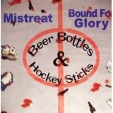 Beer Bottles & Hockey Sticks Lyrics Bound For Glory