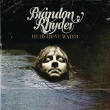 Head Above Water Lyrics Brandon Rhyder