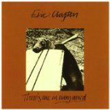 There's One In Every Crowd Lyrics Clapton Eric