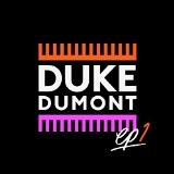 Won't Look Back (Single) Lyrics Duke Dumont