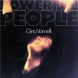 Powerful People Lyrics Gino Vannelli