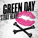 Stray Heart (Single) Lyrics Green Day