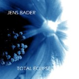 Total Eclipse Lyrics Jens Bader