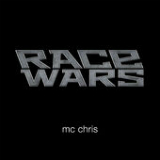Race Wars Lyrics MC Chris