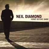 Home Before Dark Lyrics Neil Diamond