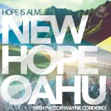 Hope is Alive Lyrics New Hope O'Ahu