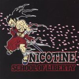 School Of Liberty Lyrics Nicotine