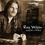 Song For A Friend Lyrics Ray Wilson