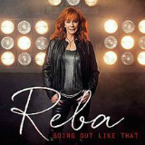 Going Out Like That (Single) Lyrics Reba McEntire