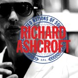 United Nations Of Sound Lyrics Richard Ashcroft