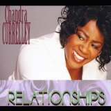 Relationships Lyrics Chandra Currelley