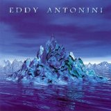 When Water Became Ice Lyrics Eddy Antonini