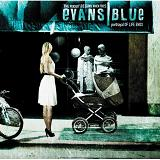 The Pursuit Begins When This Portrayal Of Life Ends Lyrics Evans Blue