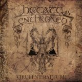 Virulent Rapture Lyrics Hecate Enthroned