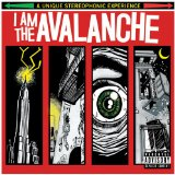 I Am The Avalanche Lyrics I Am The Avalanche