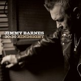 30:30 Hindsight Lyrics Jimmy Barnes