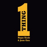 One Thing (Single) Lyrics Megan Nicole