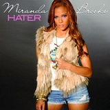 Hater (Single) Lyrics Miranda Brooke