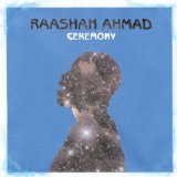 Ceremony Lyrics Raashan Ahmad