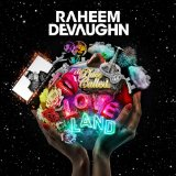 A Place Called Love Land Lyrics Raheem DeVaughn