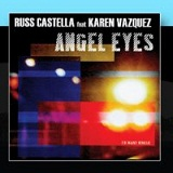 Angel Eyes (CD Maxi) Lyrics Russ Castella