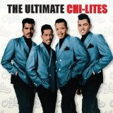 The Ultimate Chi-Lites Lyrics The Chi-Lites