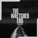 Inroads Lyrics The Wretched End