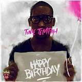 Happy Birthday (Mixtape) Lyrics Tinie Tempah
