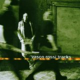 Tracks Lyrics Vasco Rossi