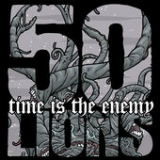 Time Is the Enemy Lyrics 50 Lions