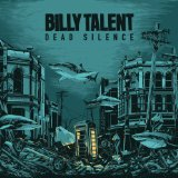 Dead Silence Lyrics Billy Talent