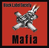 Mafia Lyrics Black Label Society