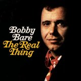 The Real Thing Lyrics Bobby Bare