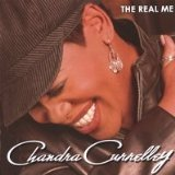 The Real Me Lyrics Chandra Currelley