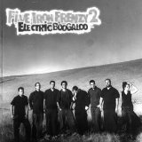Electric Boogaloo Lyrics FIVE IRON FRENZY