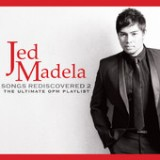 Songs Rediscovered 2 (The Ultimate OPM Playlist) Lyrics Jed Madela
